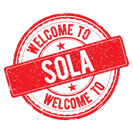 sola: SOLA. Welcome to stamp sign illustration