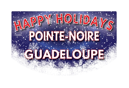 noire: POINTE NOIRE GUADELOUPE  Happy Holidays greeting card Stock Photo