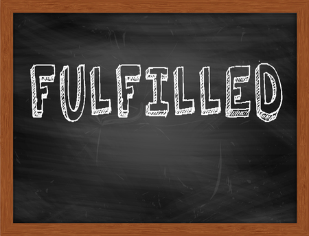 fulfilled: FULFILLED  hand writing text on black chalkboard Stock Photo