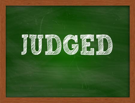 judged: JUDGED handwritten chalk text on green chalkboard