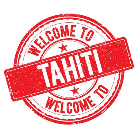 tahiti: TAHITI. Welcome to stamp sign illustration