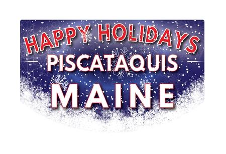 maine: PISCATAQUIS MAINE  Happy Holidays greeting card Stock Photo