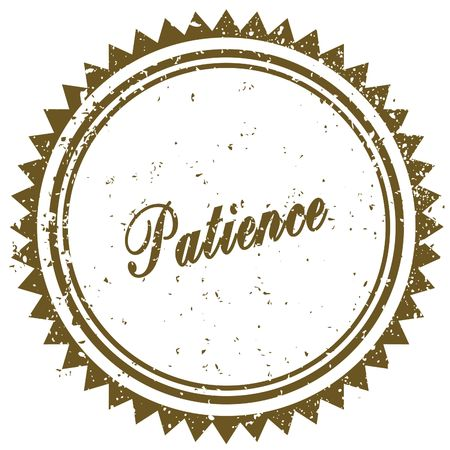 patience: Brown PATIENCE grunge stamp