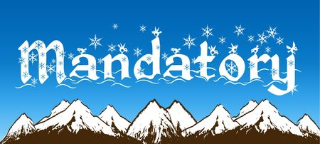 bluesky: MANDATORY written with snowflakes on blue sky and snowy mountains background. Illustration