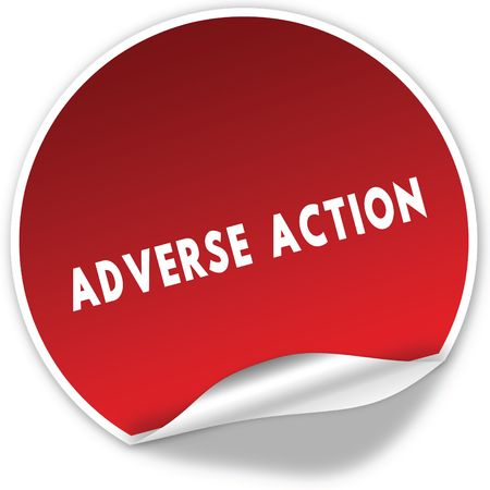 adverse: ADVERSE ACTION text on realistic red sticker on white background.