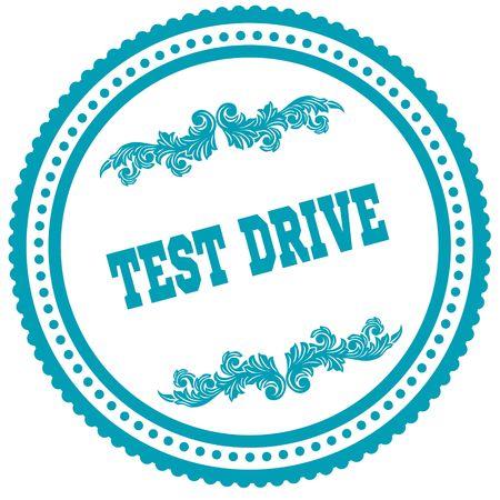 TEST DRIVE blue round stamp. Illustration image concept Stock Photo