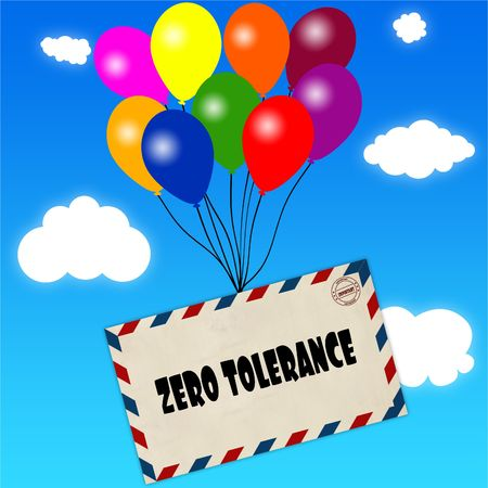 Envelope with ZERO TOLERANCE message attached to multicoloured balloons on blue sky and clouds background. Illustration Stock Photo