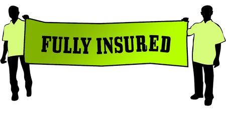 FULLY INSURED on a green banner carried by two men. Illustration graphic Stock Photo