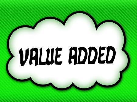 Comic style cloud with VALUE ADDED writing on bright green background. Illustration Banco de Imagens