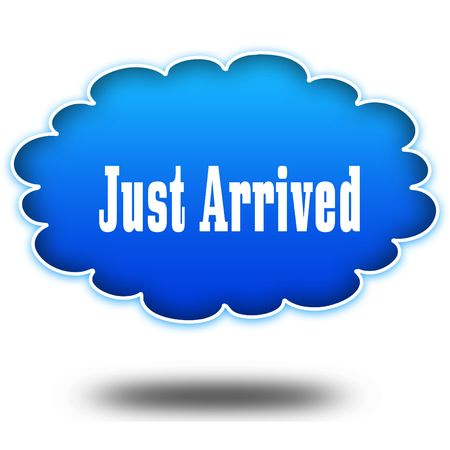 JUST ARRIVED text message on hovering blue cloud. Illustration Stock Photo