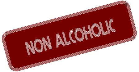 NON ALCOHOLIC on red label. Illustration graphic concept image