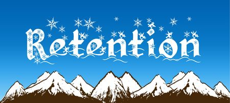 RETENTION written with snowflakes on blue sky and snowy mountains background. Illustration