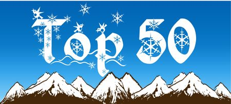 TOP 50 written with snowflakes on blue sky and snowy mountains background. Illustration