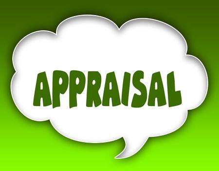 APPRAISAL message on speech cloud graphic. Green background. Illustration