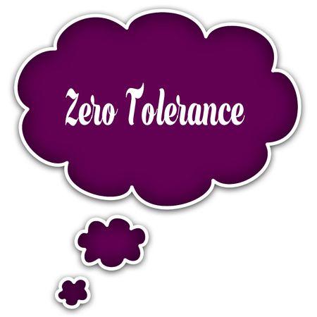 ZERO TOLERANCE on magenta thought cloud. Illustration graphic concept Stock Photo