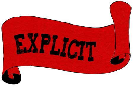 Red scroll paper with EXPLICIT text. Illustration concept Stock Photo