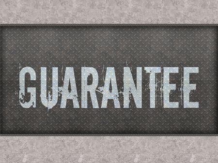 GUARANTEE painted on metal panel wall illustration.