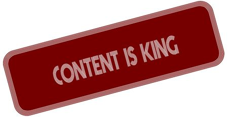 CONTENT IS KING on red label. Illustration graphic concept image