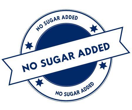Blue NO SUGAR ADDED stamp. Illustration graphic concept image