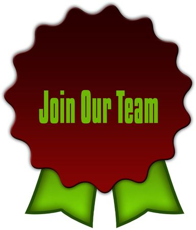 JOIN OUR TEAM on red seal with green ribbons. Illustration Stock Photo