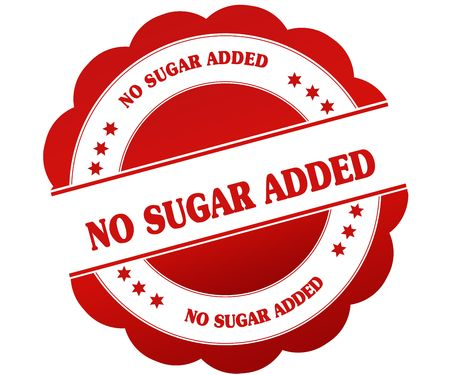 NO SUGAR ADDED red round rubber stamp. Illustration graphic concept
