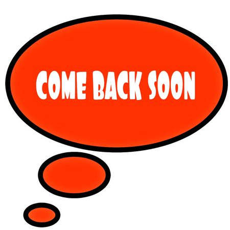 Orange thought bubble with COME BACK SOON text message. Illustration Stockfoto
