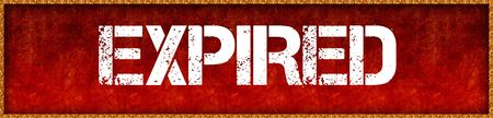 Distressed font text EXPIRED on red grunge board background. Illustration Imagens - 92811405