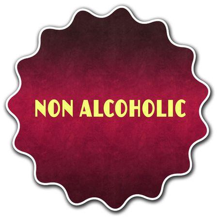 NON ALCOHOLIC round badge illustration graphic concept image Stock Photo