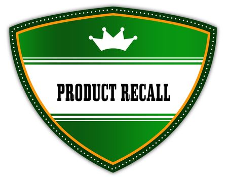 PRODUCT RECALL written on green shield with crown. Illustration