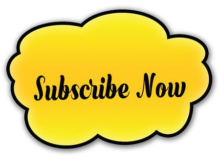 SUBSCRIBE NOW handwritten on yellow cloud with white background. Illustration