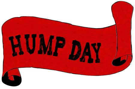 Red scroll paper with HUMP DAY text. Illustration concept Stock Photo
