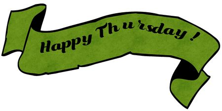 HAPPY THURSDAY   green ribbon. Illustration graphic concept image