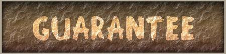 GUARANTEE written with paint on rock panel background. Illustration