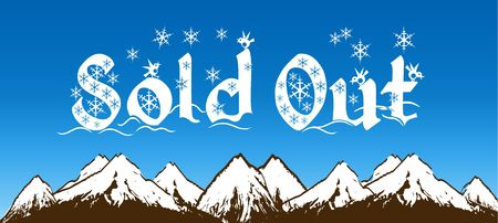 SOLD OUT written with snowflakes on blue sky and snowy mountains background. Illustration Stock Photo
