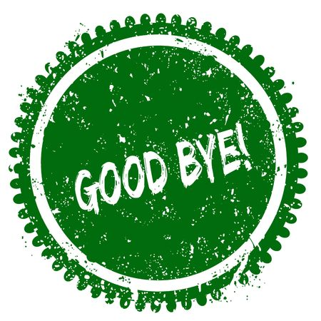 GOOD BYE   round grunge green stamp. Illustration concept Stock Photo
