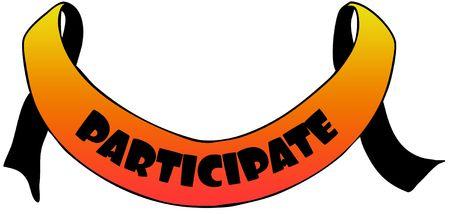 Orange ribbon withPARTICIPATE text. Illustration concept image