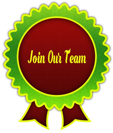 JOIN OUR TEAM on red and green round ribbon badge. Illustration