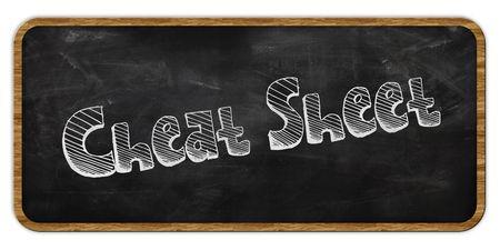 CHEAT SHEET written in chalk on blackboard. Wood frame. Illustration