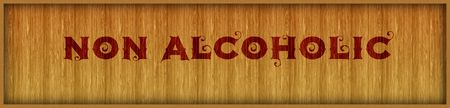 Vintage font text NON ALCOHOLIC on square wood panel background. Illustration