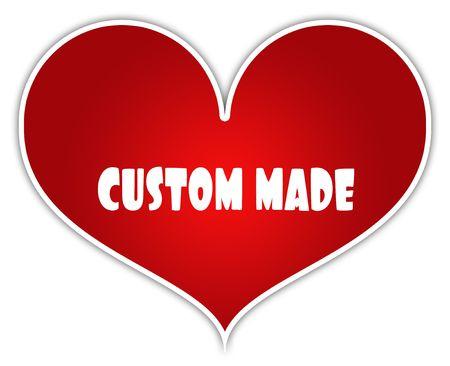CUSTOM MADE on red heart sticker label. Illustration concept