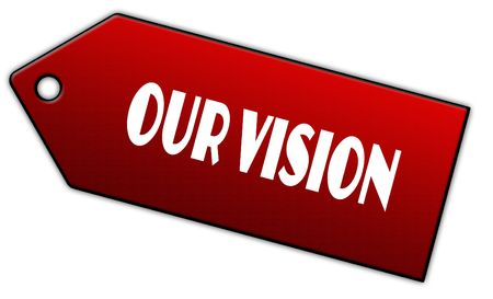 Red OUR VISION label. Illustration graphic design concept image