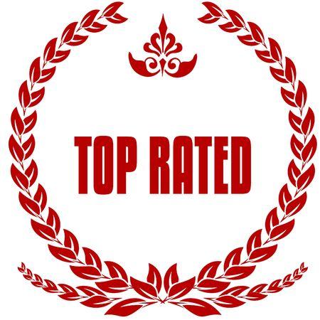 TOP RATED red laurels badge. Illustration image concept