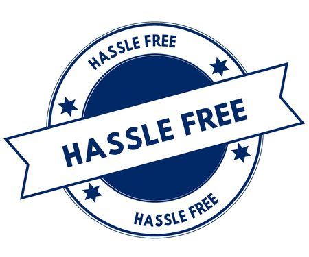 Blue HASSLE FREE stamp. Illustration graphic concept image