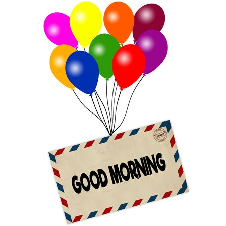 GOOD MORNING on envelope pulled by coloured balloons isolated on white background. Illustration