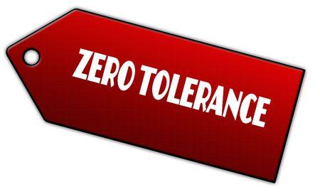 Red ZERO TOLERANCE label. Illustration graphic design concept image Stock Photo