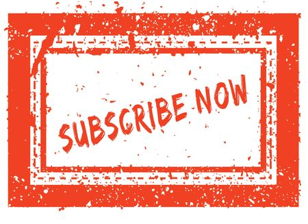 SUBSCRIBE NOW on orange square frame rubber stamp with grunge texture. Illustration