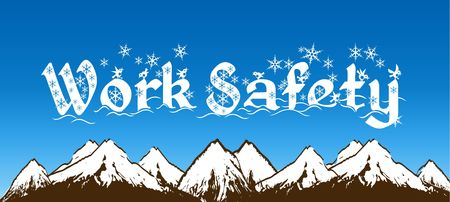 WORK SAFETY written with snowflakes on blue sky and snowy mountains background. Illustration 스톡 콘텐츠