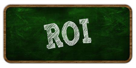 ROI written with chalk on green chalkboard. Wooden frame. Illustration