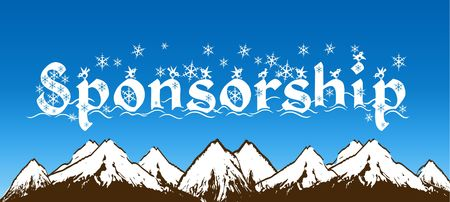 SPONSORSHIP written with snowflakes on blue sky and snowy mountains background. Illustration