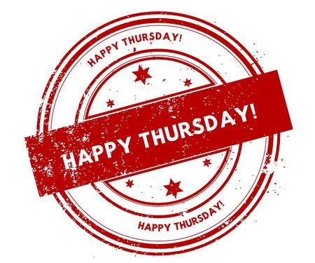 HAPPY THURSDAY   distressed red stamp. Illustration graphic concept
